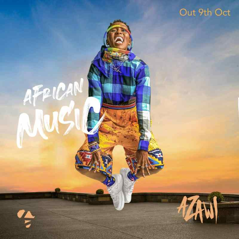 AZAWI - Swangz Avenue's Azawi Set To Drop Her Debut Studio Album 'African Music' On Independence Day.